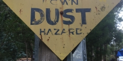 Please Slow Down, Dust Hazard